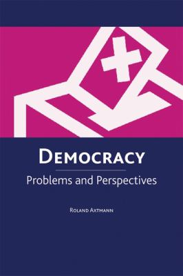 Democracy Problems and Perspectives  2007 9780748620104 Front Cover