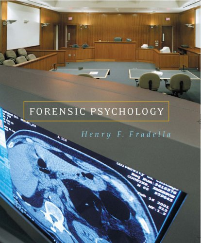 Forensic Psychology : The Use of Behavioral Science in Civil and Criminal Justice  2006 9780759367104 Front Cover