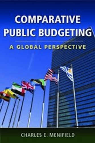 Comparative Public Budgeting A Global Perspective  2011 (Revised) 9780763780104 Front Cover