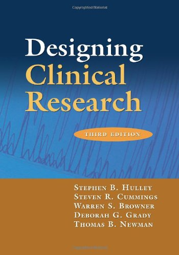 Designing Clinical Research  3rd 2007 (Revised) edition cover