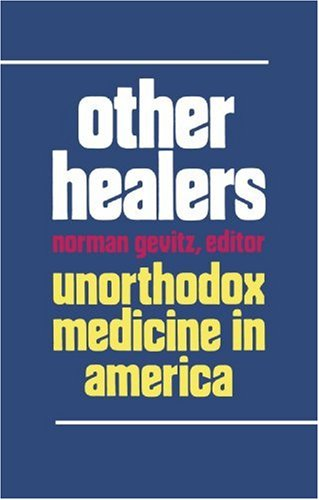 Other Healers Unorthodox Medicine in America  1988 edition cover