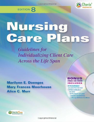 Nursing Care Plans Guidelines for Individualizing Client Care Across the Life Span 8th 2010 (Revised) edition cover