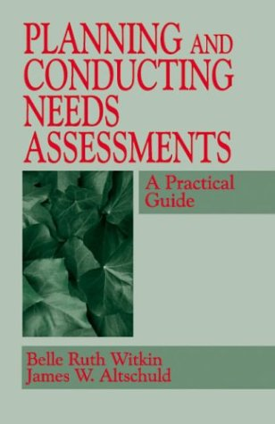 Planning and Conducting Needs Assessments A Practical Guide  1995 9780803958104 Front Cover