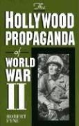 Hollywood Propaganda of World War II  2nd 1997 edition cover