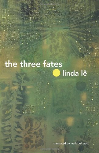 Three Fates   2010 9780811216104 Front Cover