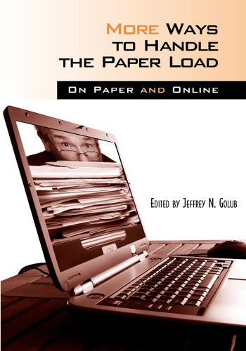 More Ways to Handle the Paper Load : On Paper and Online 1st 2005 edition cover