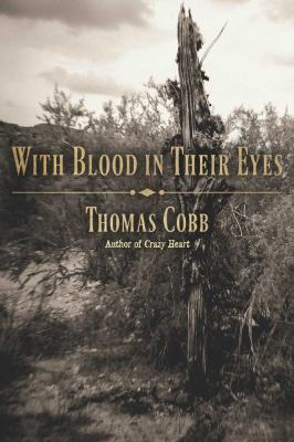 With Blood in Their Eyes  2nd 2012 9780816521104 Front Cover