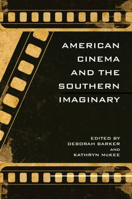 American Cinema and the Southern Imaginary   2011 edition cover