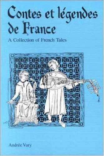 Contes et L�gendes de France A Collection of French Tales  1993 edition cover