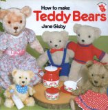 How to Make Teddy Bears N/A edition cover