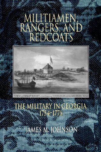 Militamen, Rangers, and Redcoats The Military in Georgia 1754-1776  1992 edition cover
