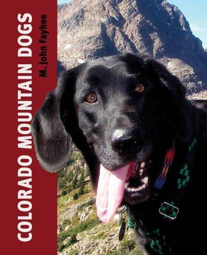 Colorado Mountain Dogs   2014 9780871083104 Front Cover