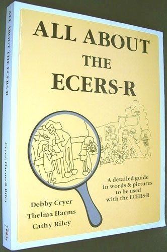All about the ECERS-R A Detailed Guide in Words and Pictures to Be Used with the ECERS-R N/A edition cover