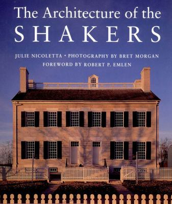 Architecture of the Shakers   1995 9780881503104 Front Cover