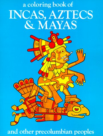 Incas, Aztecs, and Mayas N/A 9780883880104 Front Cover