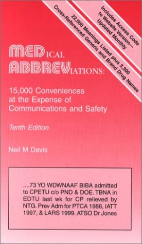 Medical Abbreviations : 15,000 Conveniences at the Expense of Communications and Safety 10th 2001 (Revised) edition cover