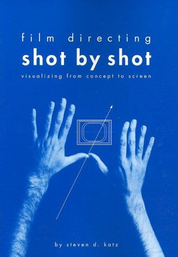 Film Directing Shot by Shot Visualizing from Concept to Screen  1992 edition cover