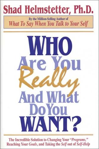 Who Are You Really and What Do You Want?  N/A 9780972782104 Front Cover