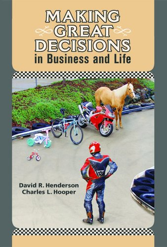 Making Great Decisions in Business and Life 1st 2006 9780976854104 Front Cover