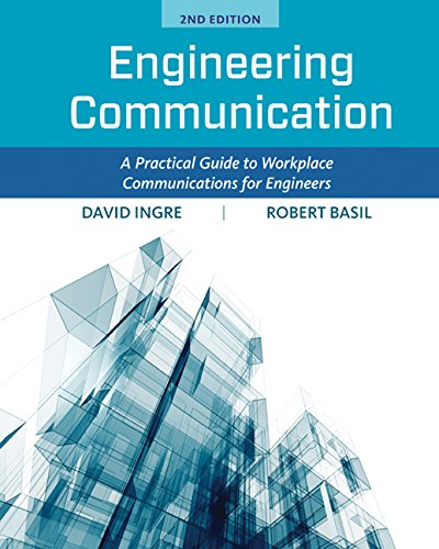 Engineering Communication A Practical Guide to Workplace Communications for Engineers 2nd 2017 (Revised) 9781305635104 Front Cover