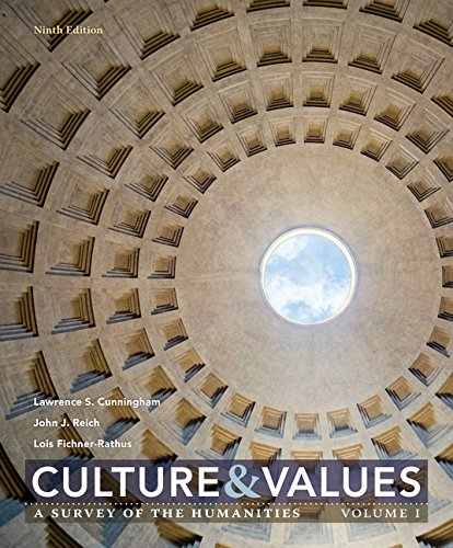 Culture and Values: A Survey of the Humanities  2017 9781305958104 Front Cover