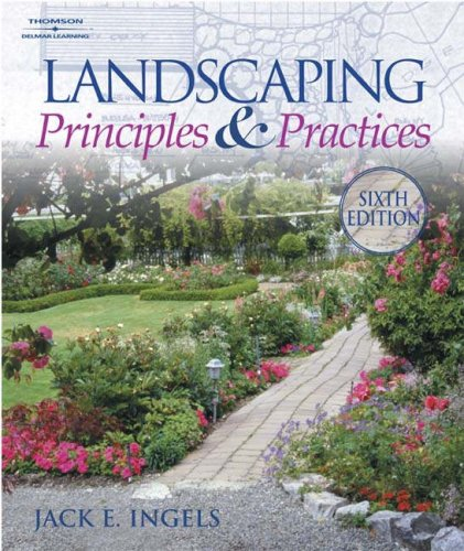 Landscaping Principles and Practices  6th 2004 (Revised) 9781401834104 Front Cover