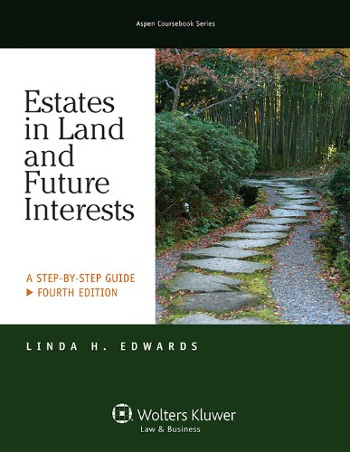 Estates in Land and Future Interests: A Step-by-Step Guide  2013 edition cover