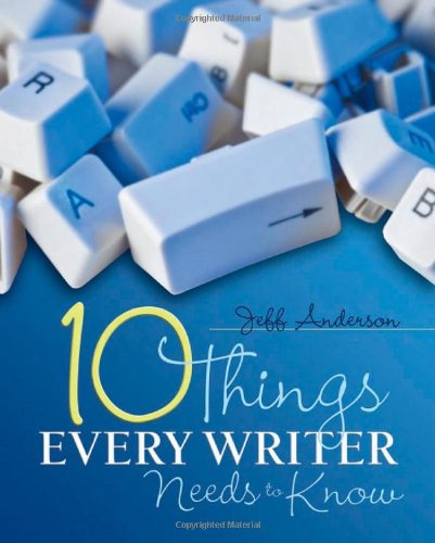 Ten Things Every Writer Needs to Know   2011 edition cover