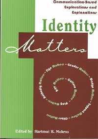 Identity Matters Communication-Based Explorations and Explanations  2002 9781572734104 Front Cover