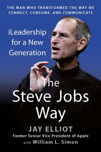 Steve Jobs Way ILeadership for a New Generation N/A edition cover