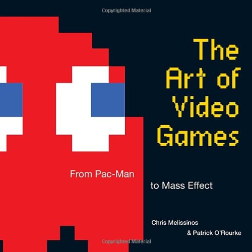 Art of Video Games From Pac-Man to Mass Effect  2012 edition cover