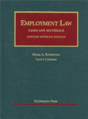 Employment Law Cases and Materials, Concise  7th 2011 (Revised) edition cover