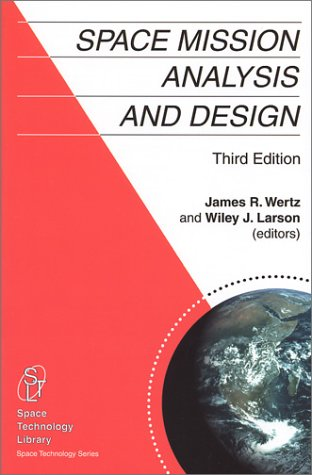 Space Mission Analysis and Design  3rd 1999 (Revised) edition cover