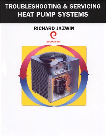 HVAC and R Professional's Field Guide to Heat Pump Systems and Service 2nd 2002 (Revised) edition cover