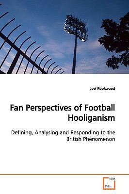 Fan Perspectives of Football Hooliganism:   2009 edition cover