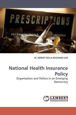 National Health Insurance Policy N/A 9783838311104 Front Cover