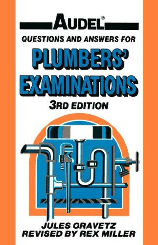 Audel Questions and Answers for Plumbers' Examinations  3rd 1991 9780025935105 Front Cover