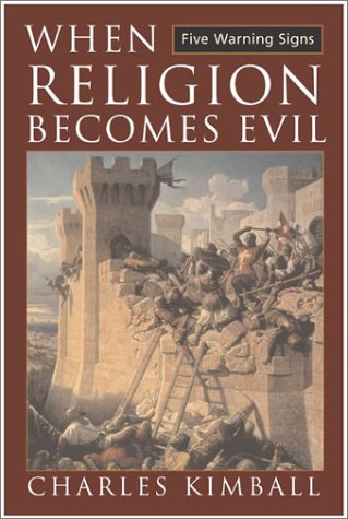 When Religion Becomes Evil Five Warning Signs  2002 edition cover