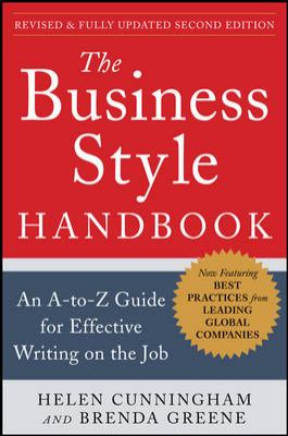 Business Style Handbook An A-to-Z Guide for Effective Writing on the Job 2nd 2013 (Revised) edition cover