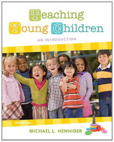 Teaching Young Children An Introduction 5th 2013 (Revised) edition cover