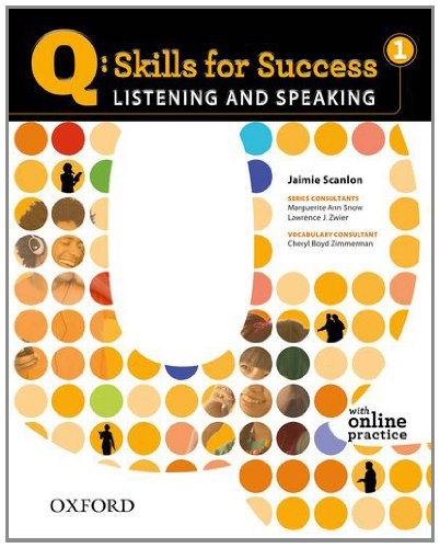 Q - Skills for Success Listening and Speaking Student Manual, Study Guide, etc.  9780194756105 Front Cover