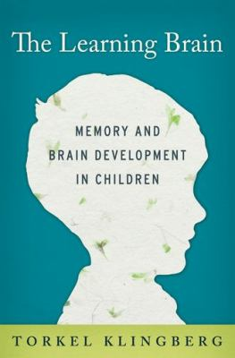 Learning Brain Memory and Brain Development in Children  2013 edition cover