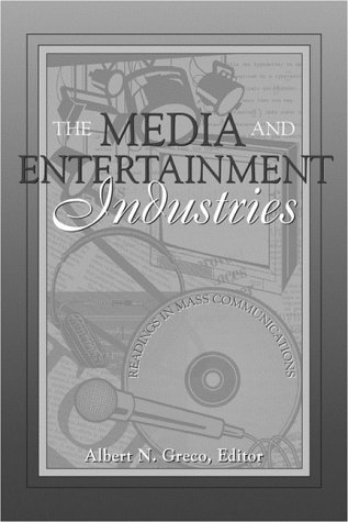 Media and Entertainment Industries Readings in Mass Communications  2000 edition cover