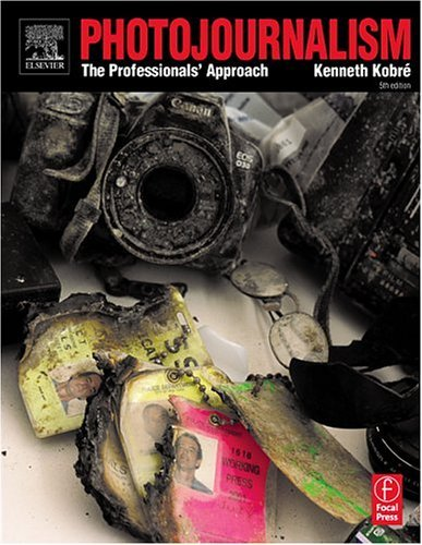 Photojournalism The Professional's Approach 5th 2004 (Revised) edition cover