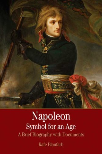 Napolean Symbol for an Age A Brief History with Documents  2008 edition cover