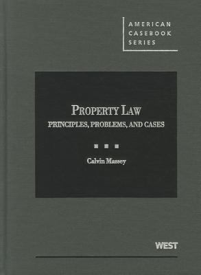 Property Law Principles, Problems, and Cases  2012 edition cover