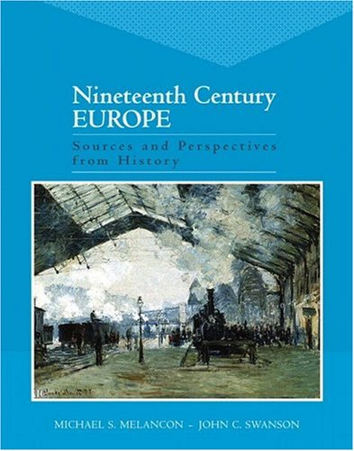 Nineteenth Century Europe Sources and Perspectives from History  2007 edition cover
