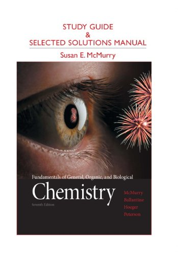 Study Guide and Selected Solutions Manual for Fundamentals of General, Organic, and Biological Chemistry  7th 2013 (Revised) edition cover