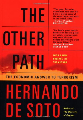 Other Path The Economic Answer to Terrorism  2002 edition cover