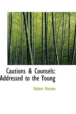 Cautions & Counsels: Addressed to the Young  2008 edition cover